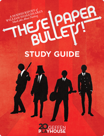 These Paper Bullets! Study Guide