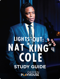 "Lights Out: Nat ""King"" Cole Study Guide"
